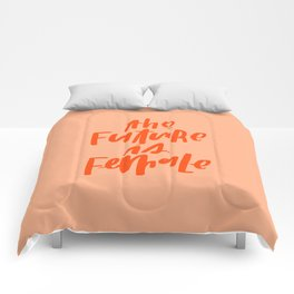 The Future is Female Pink and Orange Comforters