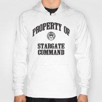 stargate Hoodies featuring Property of Stargate Command Athletic Wear Black ink by RockatemanDesigns
