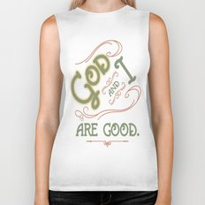 God and I are good. Light Green Biker Tank