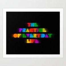 The Practice of Everyday Life (Dark) Art Print