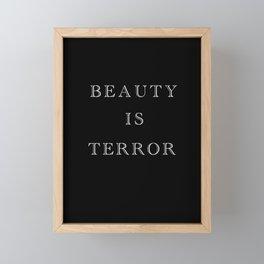 Beauty Is Terror Typography Framed Mini Art Print