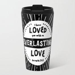 """Everlasting Love"" Black and White Bible Verse Travel Mug"