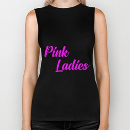 pink ladies music quote Biker Tank