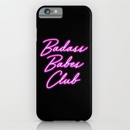 Badass Babes Club iPhone Case