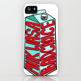 Milk Was a Bad Choice iPhone Case