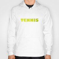 tennis Hoodies featuring TENNIS by GvssPencil