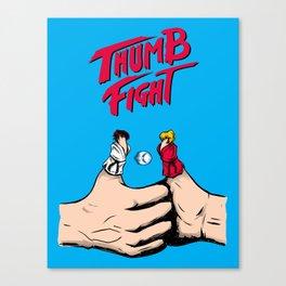 Thumb Fight Canvas Print