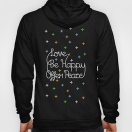 Love, Be Happy, Offer Peace Hoody