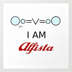 I AM Alfista Art Print