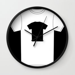 Black T-Shirt With a Picture of My White T-Shirt With a Picture of My Black T-Shirt Wall Clock