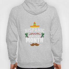 Hispanic Heritage Month Latino Americans Hoody