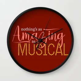 Nothing's As Amazing As a Musical Wall Clock