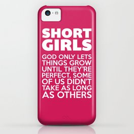 Short Girls Funny Quote iPhone Case