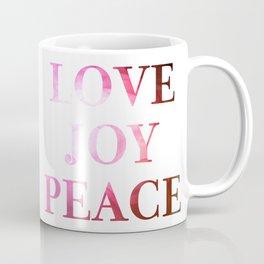 Love Joy Peace Coffee Mug