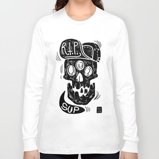 "3 eyes skull says ""SUP""  Long Sleeve T-shirt"