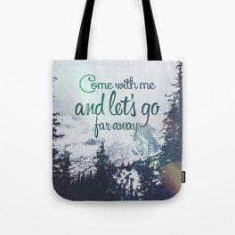 Far away (snow) Tote Bag