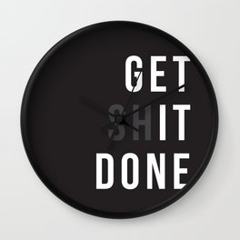Get Shit Done (Black version) Wall Clock