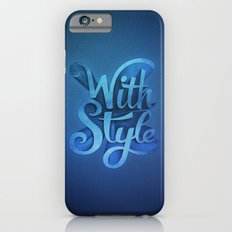 With Style! 3D Typography  Slim Case iPhone 6s