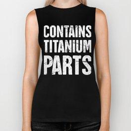 Contains Titanium Parts | Joint Surgery Design Biker Tank