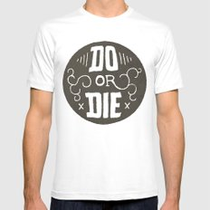Do or Die Mens Fitted Tee White MEDIUM