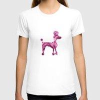 poodle T-shirts featuring pink poodle by 1 monde à part