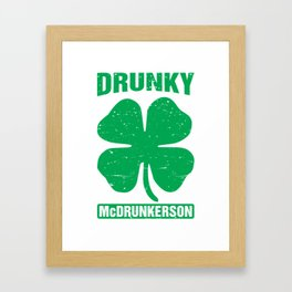 Drunky Mcdrunkerson Funny St Patricks Day Drinking Framed Art Print
