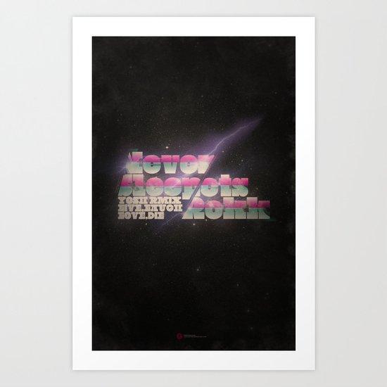 Never Sleep / Lets Rokk Art Print