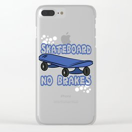 """Skateboard No Brakes"" tee design. Makes an awesome and fabulous gift to your skater friends!  Clear iPhone Case"