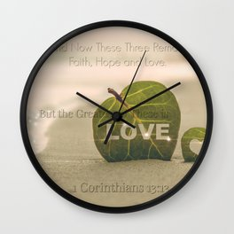 1 Corinthians 13:13 The Greatest is Love Wall Clock