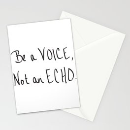 Be a Voice, Not an Echo. Quote Stationery Cards