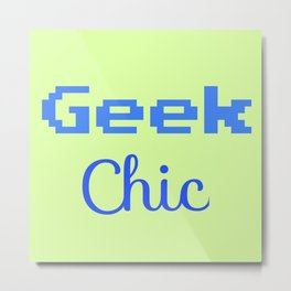 Geek Chic Metal Print