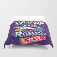 delorean Duvet Covers featuring We Don't Need Roads by Risa Rodil