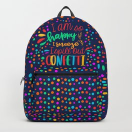 I am so happy ... confetti. Backpack
