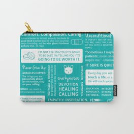 Positivity in Nursing ~ Teal Carry-All Pouch