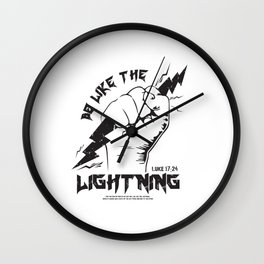 Be Like The LIGHTNING (Luke 17:24) crafted in black Wall Clock