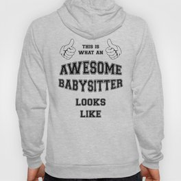 AWESOME BABYSITTER Hoody