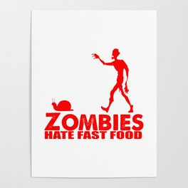 zombies eat fast food Poster