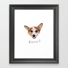 Dinner yet? Framed Art Print