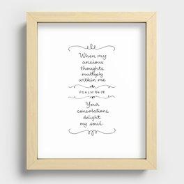Psalm 94:19 Recessed Framed Print