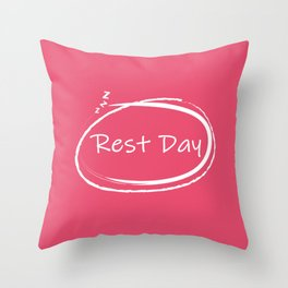 Rest Day Throw Pillow