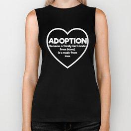 Adoption Family isn't made from Blood Awareness Biker Tank
