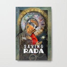 Saving Rada Metal Print
