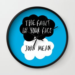 The Fault in Your Face - John Mean Wall Clock