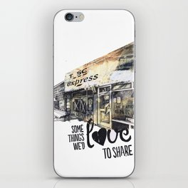 Some things we'd love to share iPhone Skin