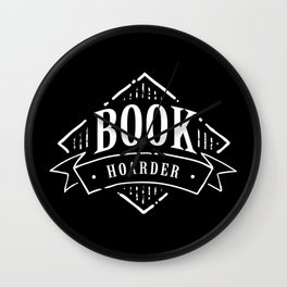 Book Hoarder BW Wall Clock