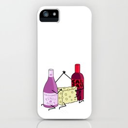 A Little Wine and Cheese Thing iPhone Case