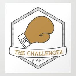 Enneagram Type 8 The Challenger Art Print