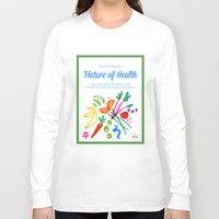 health Long Sleeve T-shirts featuring Picture of Health by ColorisBrave