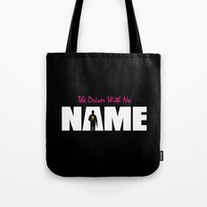 The Driver With No Name Tote Bag