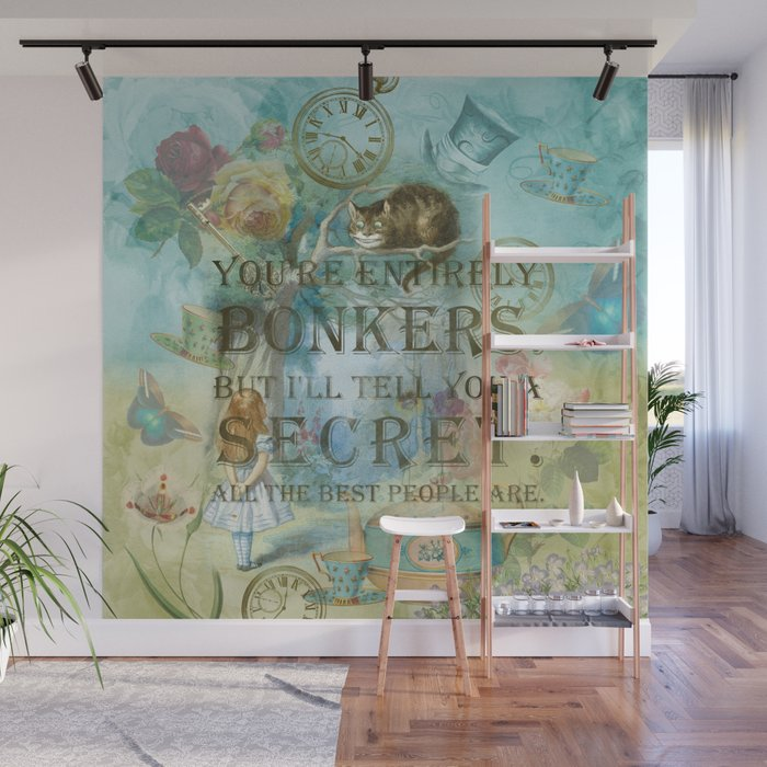 Wonderland - Bonkers Quote - Vintage Style Wall Mural